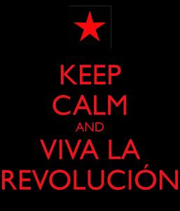 keep-calm-and-viva-la-revolución-8-2.png