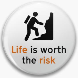 LifeIsWorthTheRisk-tn.jpg